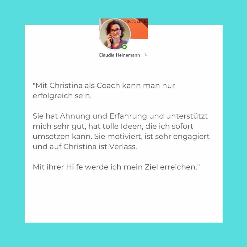 Testimonial 1 zum Coaching für die virtuelle Assistentin Christina Ehms
