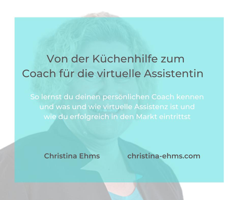 Von der Küchenhilfe zum Coach für die virtuelle Assistentin