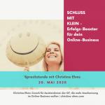 Schluss mit KLEIN – Erfolgs-Booster für dein Online-Business